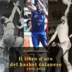 La copertina del libro d'oro del basket catanese